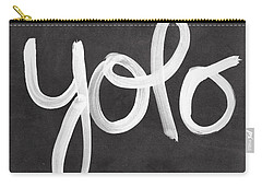 You Only Live Once Carry-all Pouch by Linda Woods