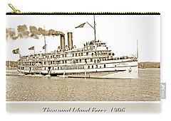 Carry-all Pouch featuring the photograph Thousand Islands Ferry Boat 1906 Vintage Photograph by A Gurmankin