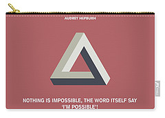 Nothing Is Impossible Audrey Hepburn Quotes Poster Carry-all Pouch by Lab No 4 The Quotography Department