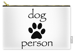 Dog Person Carry-all Pouch by Bill Owen