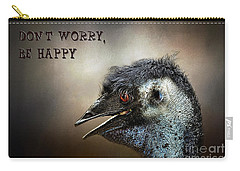 Don't Worry  Be Happy Carry-all Pouch by Kaye Menner