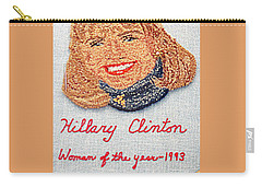 Hillary Clinton Woman Of The Year Carry-all Pouch by Randall Weidner