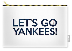 Let's Go Yankees Carry-all Pouch by Florian Rodarte