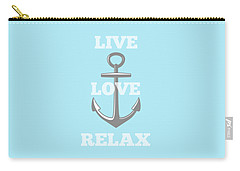 Live Love Relax - Customizable Color Carry-all Pouch by Inspired Arts