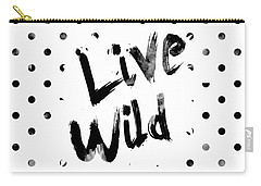 Live Wild Carry-all Pouch by Pati Photography