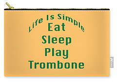 Trombone Eat Sleep Play Trombone 5517.02 Carry-all Pouch by M K  Miller