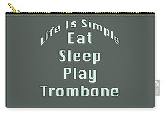 Trombone Eat Sleep Play Trombone 5518.02 Carry-all Pouch by M K  Miller