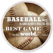 Baseball Print With Babe Ruth Quotation Round Beach Towel by Lisa Russo