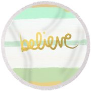 Believe In Mint And Gold Round Beach Towel by Linda Woods