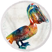 Colorful Pelican Art 2 By Sharon Cummings Round Beach Towel by Sharon Cummings