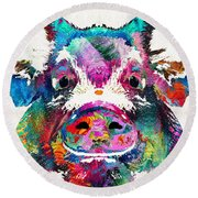 Colorful Pig Art - Squeal Appeal - By Sharon Cummings Round Beach Towel by Sharon Cummings