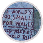 Graffiti On A Wall, Berlin Wall Round Beach Towel by Panoramic Images