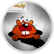 Groundhog Day Round Beach Towel by Stefano Senise