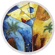 Island Martini  Original Madart Painting Round Beach Towel by Megan Duncanson