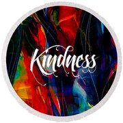 Kindness Round Beach Towel by Marvin Blaine