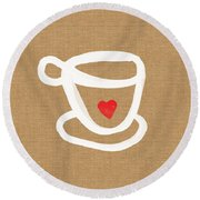 Little Cup Of Love Round Beach Towel by Linda Woods
