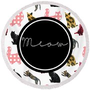 Meow Round Beach Towel by Pati Photography