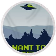 My I Want To Believe Minimal Poster Round Beach Towel by Chungkong Art