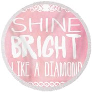 Shine Bright Round Beach Towel by Pati Photography