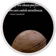 Vince Lombardi On Perfection Round Beach Towel by Edward Fielding