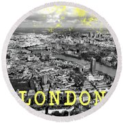 Aerial View Of London Round Beach Towel by Mark Rogan
