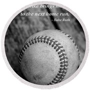 Babe Ruth Baseball Quote Round Beach Towel by Edward Fielding