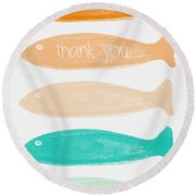 Colorful Fish Thank You Card Round Beach Towel by Linda Woods