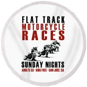 Flat Track Motorcycle Races Round Beach Towel by Mark Rogan