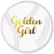 Golden Girl Typography Round Beach Towel by BONB Creative