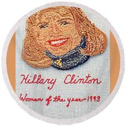 Hillary Clinton Woman Of The Year Round Beach Towel by Randall Weidner