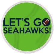 Let's Go Seahawks Round Beach Towel by Florian Rodarte