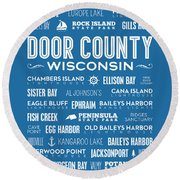 Places Of Door County On Blue Round Beach Towel by Christopher Arndt