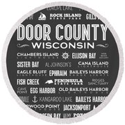 Places Of Door County On Gray Round Beach Towel by Christopher Arndt