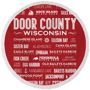 Places Of Door County On Red Round Beach Towel by Christopher Arndt