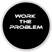 Work The Problem The Martian Tee Round Beach Towel by Edward Fielding
