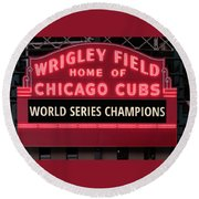 Wrigley Field Marquee Cubs World Series Champs 2016 Front Round Beach Towel by Steve Gadomski