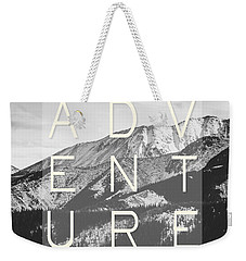 Adventure Typography Weekender Tote Bag by Pati Photography