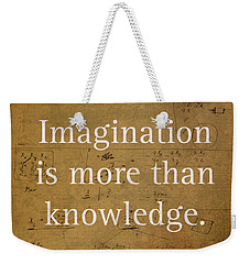 Albert Einstein Quote Imagination Science Math Inspirational Words On Worn Canvas With Formula Weekender Tote Bag by Design Turnpike