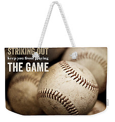 Baseball Art Featuring Babe Ruth Quotation Weekender Tote Bag by Lisa Russo
