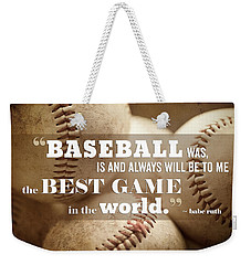 Baseball Print With Babe Ruth Quotation Weekender Tote Bag by Lisa Russo