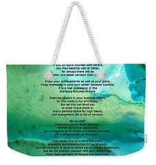 Desiderata 2 - Words Of Wisdom Weekender Tote Bag by Sharon Cummings