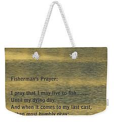 Fisherman's Prayer Weekender Tote Bag by Robert Frederick