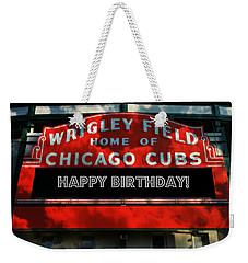 Wrigley Field -- Happy Birthday Weekender Tote Bag by Stephen Stookey