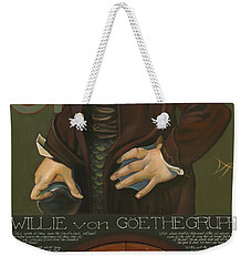 Willie Von Goethegrupf Weekender Tote Bag by Patrick Anthony Pierson
