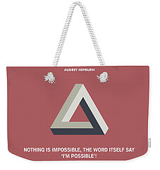 Nothing Is Impossible Audrey Hepburn Quotes Poster Weekender Tote Bag by Lab No 4 The Quotography Department