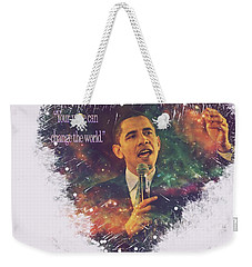Barack Obama Quote Digital Cosmic Artwork Weekender Tote Bag by Georgeta Blanaru
