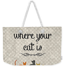 Home Is Where Your Cat Is-jp3040 Weekender Tote Bag by Jean Plout