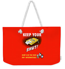 Keep Your Trap Shut -- Ww2 Propaganda Weekender Tote Bag by War Is Hell Store