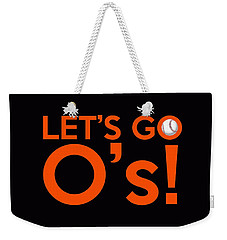 Let's Go O's Weekender Tote Bag by Florian Rodarte
