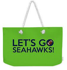 Let's Go Seahawks Weekender Tote Bag by Florian Rodarte